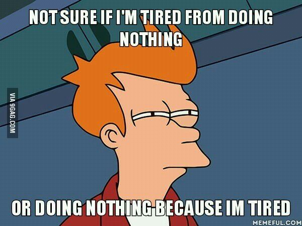 tired of doing nothing